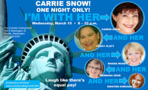 I'm with Her - Carrie Snow