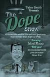 dope show - Jubal Flagg