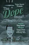 Dope Show: June 5