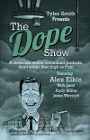 Dope Show - March 2016