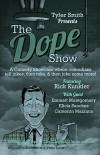 dope show - rick kunkler