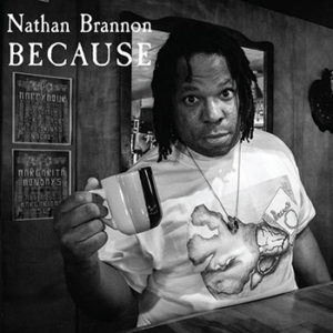 Nathan Brannon: Because