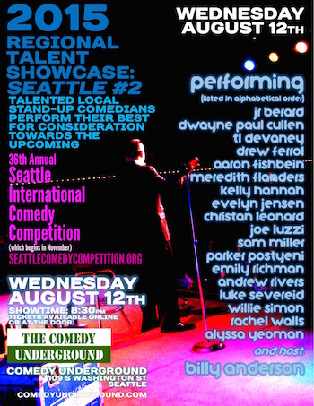 Regional Talent Showcase: Seattle International Comedy Competition: august 12 2015